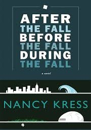 "Review: ""After the Fall, Before the Fall, and During the Fall"" by Nancy Kress, Hugo nominee for Best Novella"